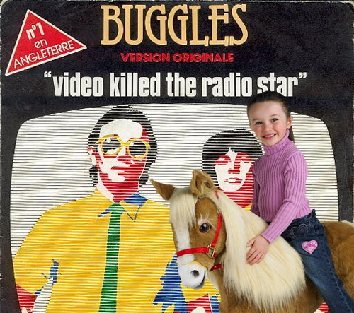 Video didnt kill the radio star. It was local music pony that did it. You are wrong, stupid Buggles.